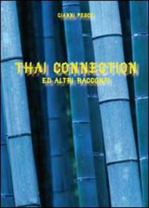 Thai connection ed altri racconti
