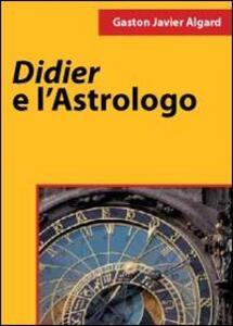 Didier e l'astrologo