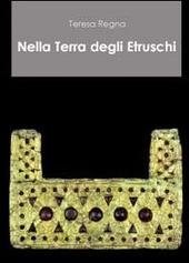 Nella terra degli etruschi