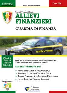 Rallydeicolliscaligeri.it Concorso allievi finanzieri. Guardia di finanza. Manuale per la preparazione alle selezioni Image