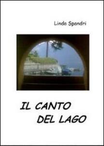 Il canto del lago - Linda Spandri - copertina