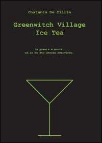 Greenwitch village ice tea. Ediz. italiana
