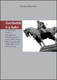 Garibaldi è a Salci