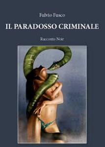 Il paradosso criminale