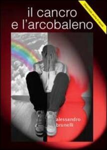Il cancro e l'arcobaleno