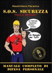 Ristorantezintonio.it S.O.S. sicurezza. Manuale completo di difesa personale Image