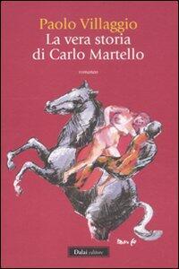 La vera storia di Carlo Martello - Paolo Villaggio - copertina