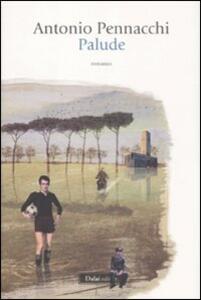 Palude - Antonio Pennacchi - copertina