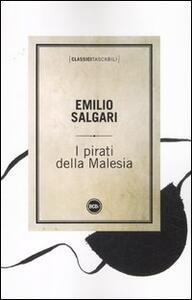 Libro I pirati della Malesia Emilio Salgari