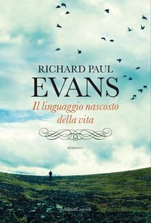 Il linguaggio nascosto della vita - Richard P. Evans - copertina