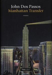 Manhattan Transfer - John Dos Passos - copertina