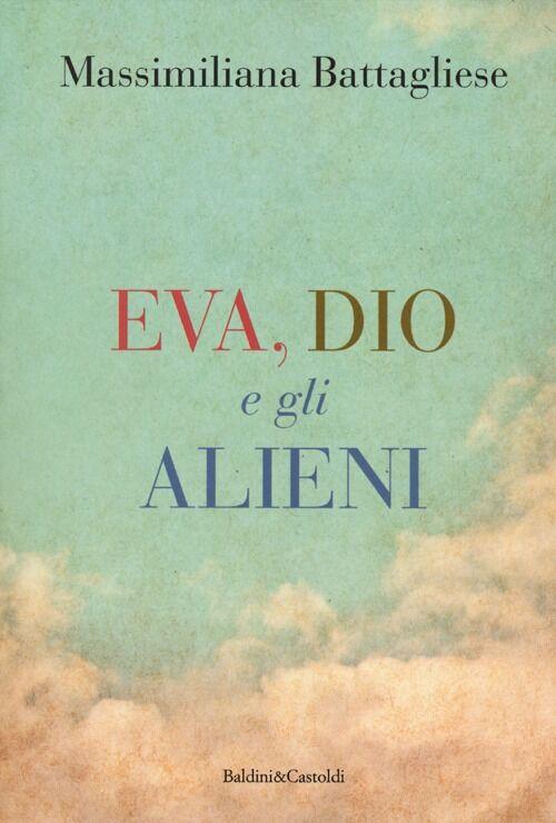 Eva, Dio e gli alieni