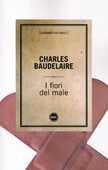 Libro I fiori del male Charles Baudelaire