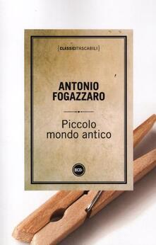 Piccolo mondo antico - Antonio Fogazzaro - copertina