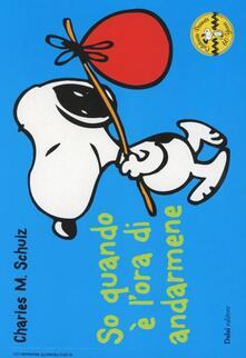 So quando è lora di andarmene. Celebrate Peanuts 60 years. Vol. 25.pdf