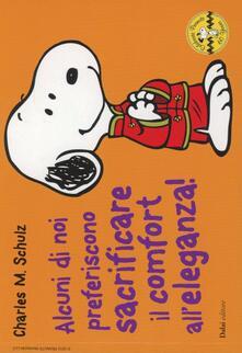 Cefalufilmfestival.it Alcuni di noi preferiscono sacrificare il comfort all'eleganza! Celebrate Peanuts 60 years. Vol. 29 Image