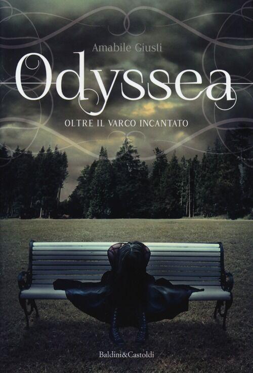 Oltre il varco incantato. Odyssea. Vol. 1