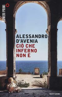 Ciò che inferno non è - D'Avenia Alessandro - wuz.it