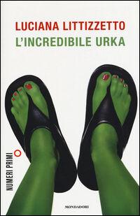 L' incredibile Urka