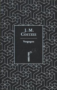 Vergogna. Ediz. speciale - Coetzee J. M. - wuz.it