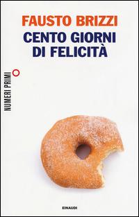 Cento giorni di felicità - Brizzi Fausto - wuz.it