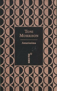 Amatissima. Ediz. speciale - Morrison Toni - wuz.it