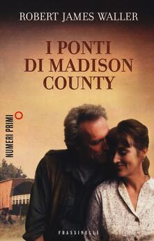 I ponti di Madison County - Robert J. Waller - copertina