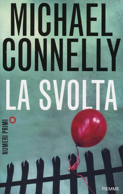 La svolta - Michael Connelly - copertina