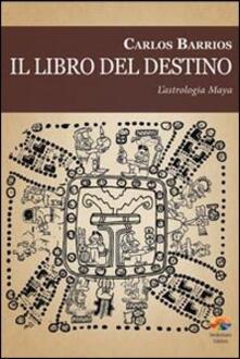 Premioquesti.it Il libro del destino. L'astrologia Maya Image