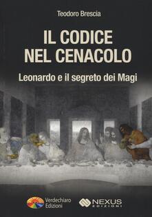 Daddyswing.es Il codice nel Cenacolo. Leonardo e il segreto dei Magi Image