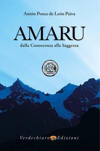 Amaru. Dalla conoscenza alla saggezza