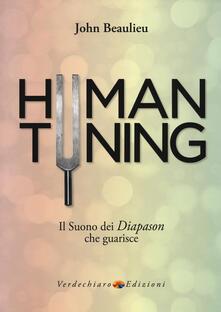 Antondemarirreguera.es Human tuning. Il suono dei diapason che guarisce Image