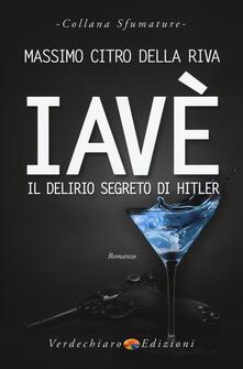 Librisulladiversita.it Iavè. Il delirio segreto di Hitler Image
