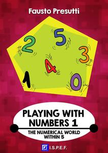ThePlaying with numbers. Vol. 1