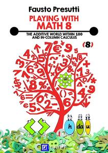 ThePlaying with math. Vol. 8