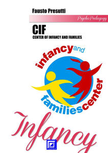 Center of infancy and families. CIF
