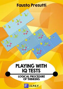 Playing with IQ test. Logical procedure of thinking