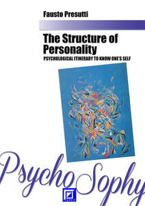 Thestructure of personality. Psychological itinerary to know one's self