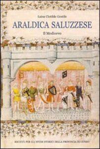 Araldica saluzzese. Il Medioevo