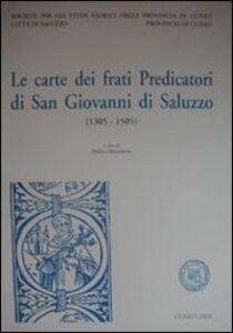 Le carte dei frati predicatori di San Giovanni a Saluzzo