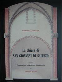 La La chiesa di San Giovanni a Saluzzo. La cappella funeraria dei marchesi. Studio storico artistico - Vacchetta Giovanni - wuz.it