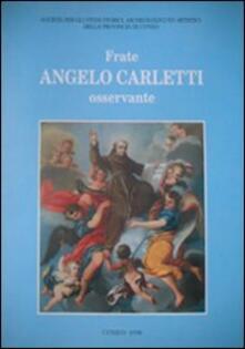 Tegliowinterrun.it Frate Angelo Carletti osservante. Nel V centenario della morte (1495-1995) Image