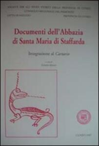 Documenti dell'Abbazia di Santa Maria di Staffarda. Integrazione al cartario