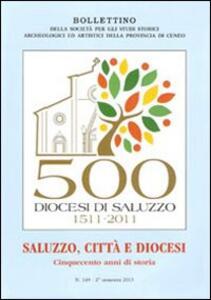 Saluzzo, città e diocesi. Cinquecento anni di storia