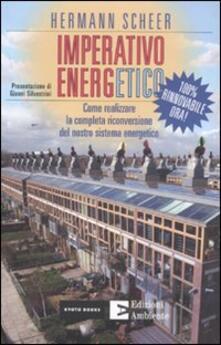 Imperativo energetico. 100% rinnovabile ora! Come realizzare la completa riconversione del nostro sistema energetico.pdf