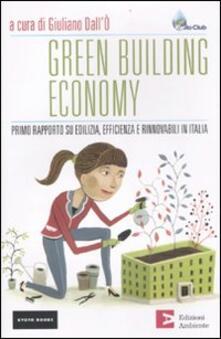 Green building economy. Primo rapporto su edilizia, efficienza e rinnovabili in Italia.pdf