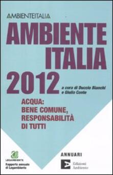 Radiospeed.it Ambiente Italia 2012. Acqua: bene comune, responsabilità di tutti Image