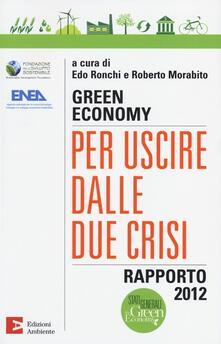 Fondazionesergioperlamusica.it Green economy: per uscire dalle due crisi. Rapporto 2012 Image