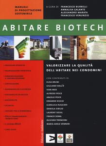Abitare biotech. Valorizzare la qualità dell'abitare nei condomini