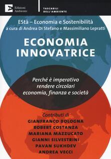 Osteriacasadimare.it Economia innovatrice. Perché è imperativo rendere circolari economia, finanza e società Image
